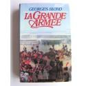 Georges Blond - La Grande Armée. 1804 - 1815